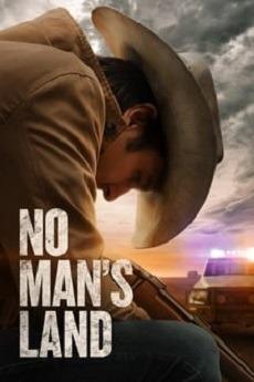دانلود فیلم No Man's Land 2021