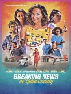 دانلود فیلم Breaking News in Yuba County 2021