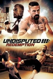 دانلود فیلم Undisputed 3 Redemption 2010