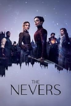 دانلود سریال The Nevers 2021